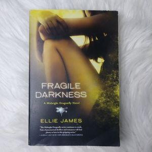 Fragile Darkness By Ellie James